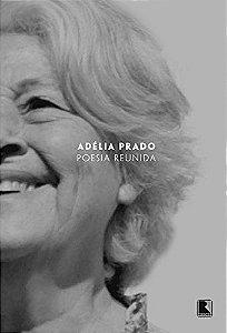 Poesia reunida - Adélia Prado