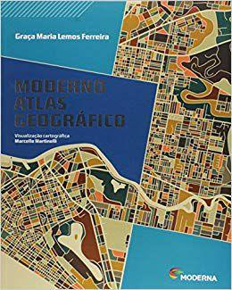 Moderno Atlas Geográfico [Paperback] Graça Maria Lemos Ferreira