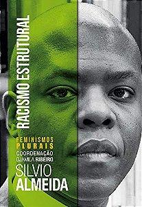 Racismo Estrutural - Silvio Almeida