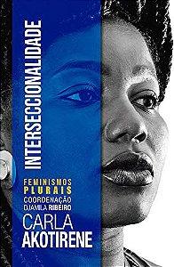 Interseccionalidade - Carla Akotirene