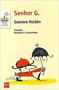 Senhor G. - Gustavo Roldán