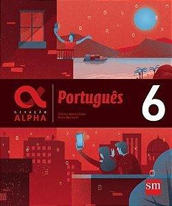 Geração Alpha: Português - 6º ano - 3ª edição 2019 BNCC