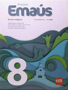 Projeto Emaús - 8º ano - 1º edição - 2013
