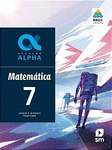 Geração Alpha: Matemática - 7º ano - 3ª edição 2019 BNCC