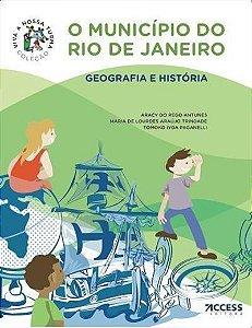 COLEÇÃO VIVA A NOSSA TURMA: O MUNICÍPIO DO RIO DE JANEIRO - GEOGRAFIA E HISTORIA - 10ªED.