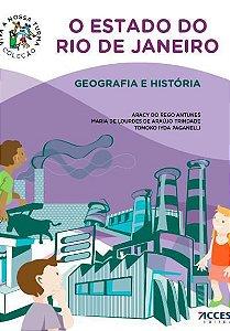 COLEÇÃO VIVA A NOSSA TURMA: O ESTADO DO RIO DE JANEIRO - GEOGRAFIA E HISTORIA - 11ªED.