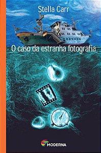 O CASO DA ESTRANHA FOTOGRAFIA - 2ªED.(2003) - Stella Carr