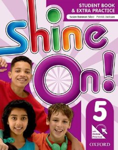 SHINE ON! 5 - STUDENT BOOK WITH ONLINE PRACTICE
