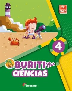 PROJETO BURITI PLUS: CIÊNCIAS - 4º ANO BNCC