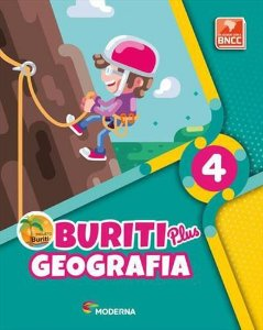PROJETO BURITI PLUS: GEOGRAFIA - 4º ANO BNCC