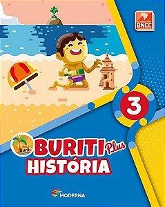 PROJETO BURITI PLUS: HISTÓRIA - 3º ANO BNCC