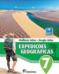 EXPEDIÇOES GEOGRAFICAS - 7º ANO (3ª EDIÇAO BNCC) - 3ªED.(2018)