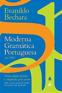 MODERNA GRAMATICA PORTUGUESA - 39ªED.(2019)