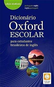 DICIONARIO OXFORD ESCOLAR PARA ESTUDANTES BRASILEIROS DE INGLES: PORTUGUES - INGLES / INGLES PORTUGUES (3ª EDIÇAO) - 3