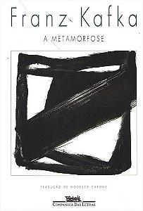 A METAMORFOSE - Franz Kafka (Cia das Letras)