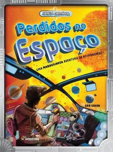 PERDIDOS NO ESPAÇO: UMA MARAVILHOSA AVENTURA DE ASTRONOMIA!