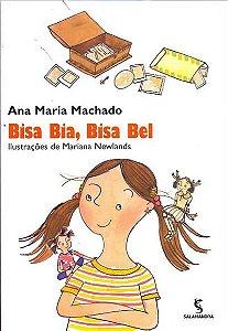 BISA BIA, BISA BEL - 3ªED.(2007) - Ana Maria Machado