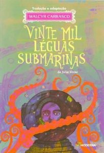 VINTE MIL LÉGUAS SUBMARINAS - 2ªED.(2012) - Adaptação de Walcyr Carrasco