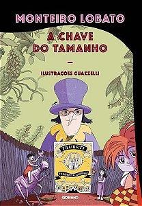 A CHAVE DO TAMANHO - 3ªED.(2016) - Monteiro Lobato