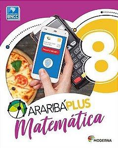 ARARIBA PLUS: MATEMATICA - 8º ANO (5ª EDIÇAO BNCC) - 5ªED.(2018)