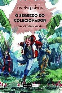 O SEGREDO DO COLECIONADOR - OS INVENCÍVEIS - 2ªED.(2019)