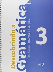 DESCOBRINDO A GRAMATICA - 3º ANO - 2ªED.(2014)