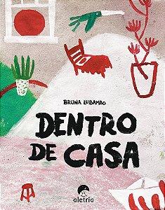 Dentro de casa - Editora Aletria