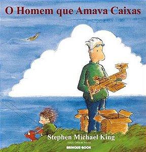 O Homem que Amava Caixas, Stephen Michael King