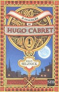 A invenção de Hugo Cabret - Editora SM