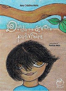 DANDI E A ÁRVORE PALAVREIRA - EDIÇÃO ESPECIAL 20,5 x 27,5
