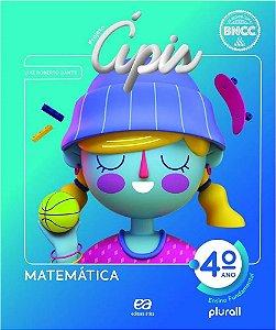 PROJETO ÁPIS MATEMÁTICA 4º ano - 4ª edição - 2020 BNCC