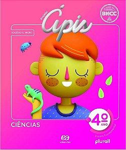 PROJETO ÁPIS CIÊNCIAS 4º ano - 4ª edição - 2020 BNCC
