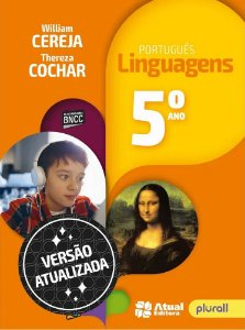 PORTUGUÊS LINGUAGENS 5º ano - 7ª edição - 2019 BNCC