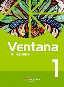 VENTANA AL ESPAÑOL 1 - 2ª ED(2016)