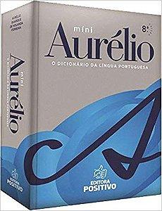Mini dicionário Aurélio (8ª edição - 2018)