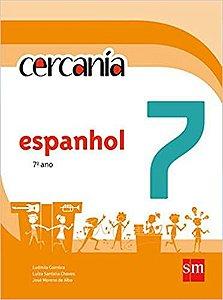 CERCANÍA 7º ano + CD (ALUMNO) - 2ª edição - Espanhol