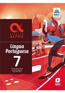 Geração Alpha: Português - 7º ano - 3ª edição 2019 BNCC