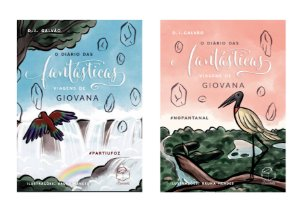 Kit Volume 2 e 3: O diário das fantásticas viagens de Giovana #PARTIUFOZ e #NOPANTANAL (D.J. Galvão)