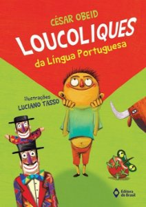 LoucoLiques da Língua Portuguesa