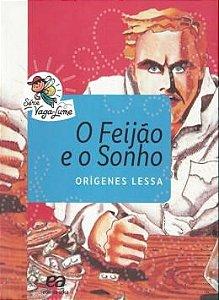 O feijão e o sonho - Origenes Lessa