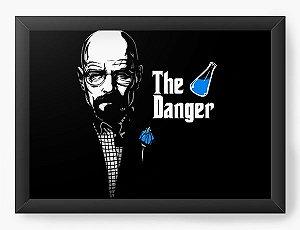 Quadro Decorativo A4 (33X24) Geekz The Danger - Loja Nerd e Geek - Presentes Criativos
