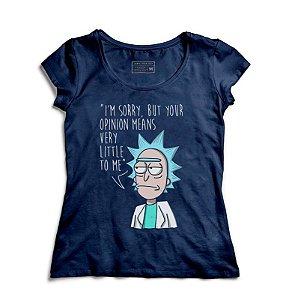 Camiseta Feminina Opinião de Rick - Loja Nerd e Geek - Presentes Criativos