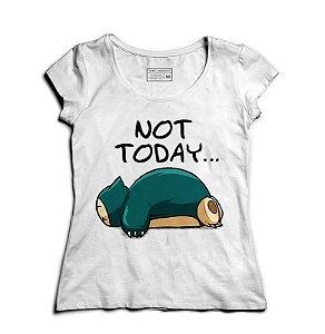 Camiseta Feminina Hoje não - Loja Nerd e Geek - Presentes Criativos