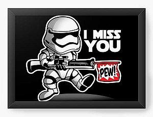 Quadro Decorativo A3 (45X33) Geekz Space Wars - I miss you - Loja Nerd e Geek - Presentes Criativos