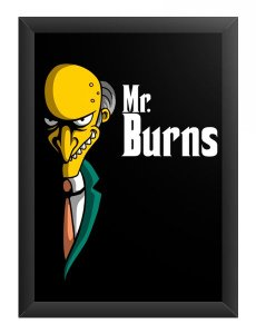 Quadro Decorativo A4 (33X24) Mr Burns - Loja Nerd e Geek - Presentes Criativos
