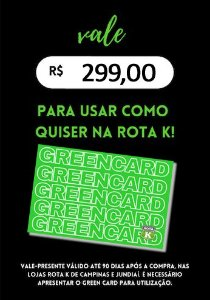 Green Card Rota K R$ 299,00