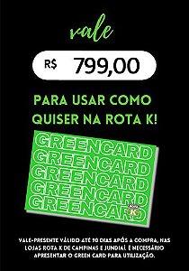 Green Card Rota K R$ 799,00