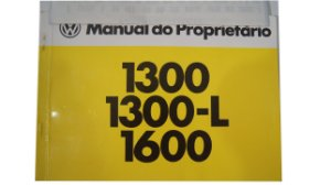 Manual do Proprietário Fusca 1300 1300L 1600