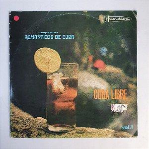 Disco de Vinil - Cuba Libre - Românticos de Cuba
