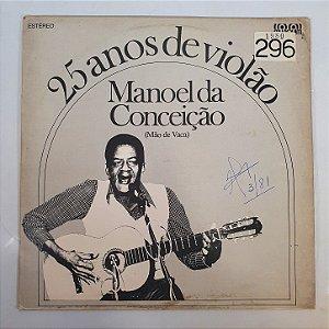 Disco de Vinil - Manoel da Conceição - 25 Anos de Violão